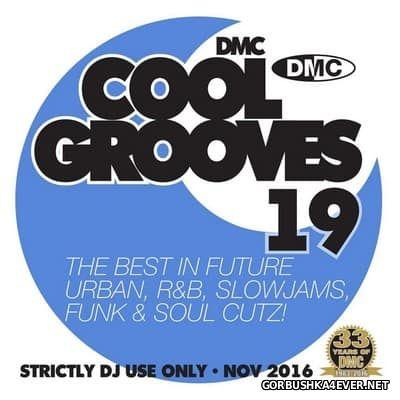 [DMC] Cool Grooves vol 19 [2016]