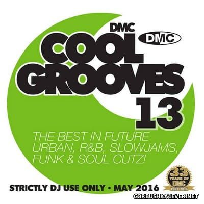 [DMC] Cool Grooves vol 13 [2016]