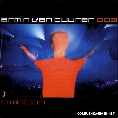 Armin van Buuren - 003 In Motion [2001] / 2xCD