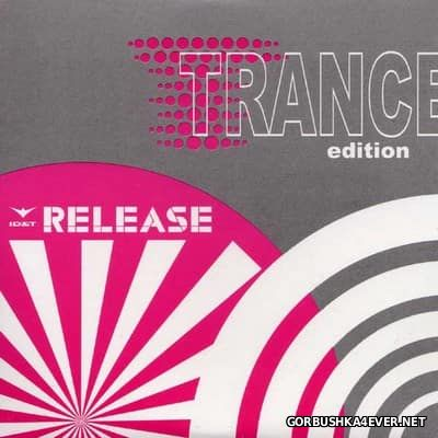 ID&T Release (Trance Edition) [2005]