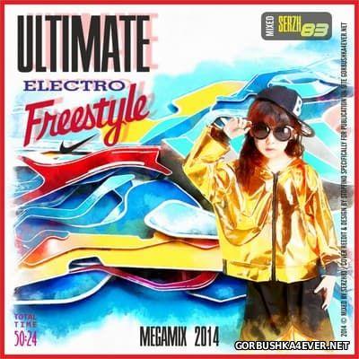 Ultimate Electro Freestyle Megamix [2014] by Serzh83