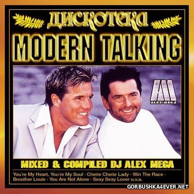 DJ Alex Mega - Дискотека Modern Talking [2012]