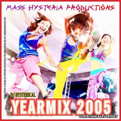 MHP Yearmix 2005 by DJ Hysterical
