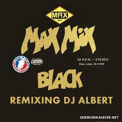 DJ Albert - Max Mix Black [2017]
