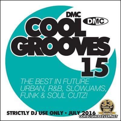 [DMC] Cool Grooves vol 15 [2016]