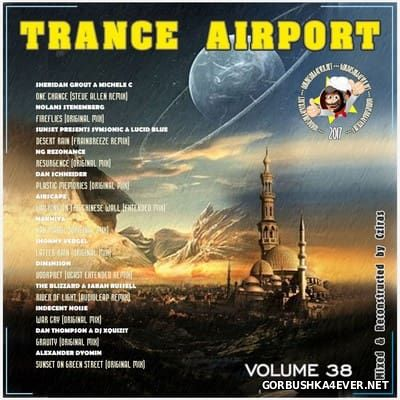 Trance Airport vol 38 [2017] Mixed by Cziras