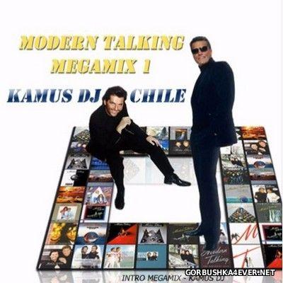 kamus DJ - Modern Talking Megamix I [2016]