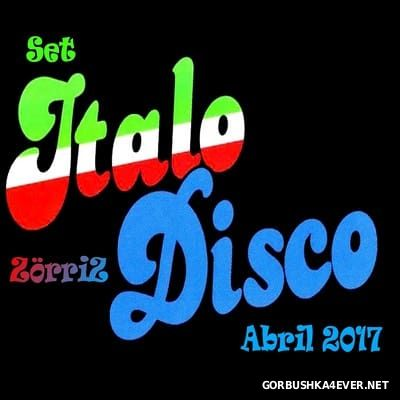 ItaloDisco Abril Set [2017] by Zorriz