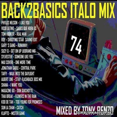 Back2Basics Italo Mix vol 74 [2017] by Tony Renzo