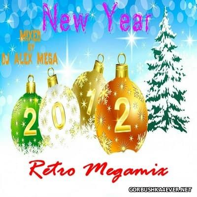 DJ Alex Mega - New Year Retro Megamix [2012]