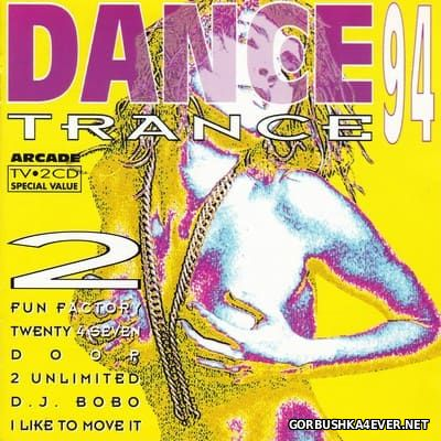 Dance Trance 94 vol 2 [1994] / 2xCD