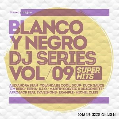 [Blanco Y Negro] DJ Series vol 09 [2014] / 2xCD