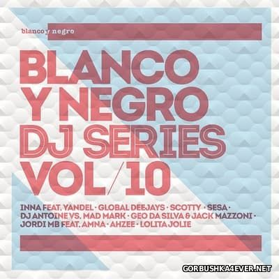 [Blanco Y Negro] DJ Series vol 10 [2014] / 2xCD