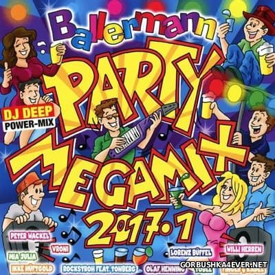 Ballermann Party Megamix 2017.1 [2017] / 2xCD / Mixed by DJ Deep