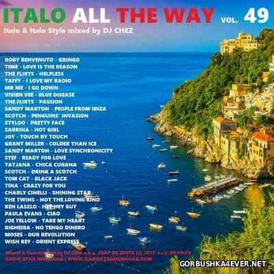 DJ Chez - Italo All The Way vol 49 [2017]