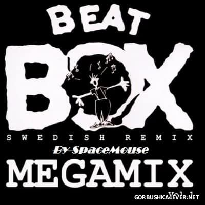 DJ SpaceMouse - Beat Box Megamix vol 1 [2017]