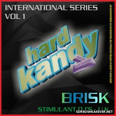 Hard Kandy - International Series vol 1 [2004] / 2xCD / Mixed by Brisk
