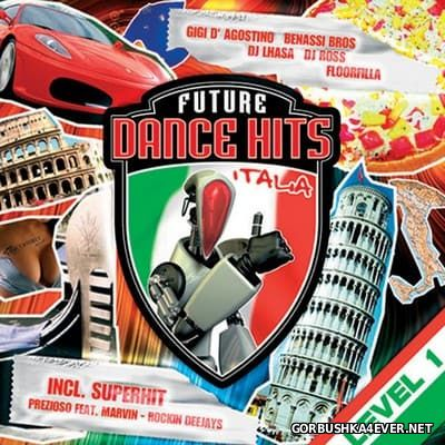 Future Dance Hits Italia - Level 1 [2005]