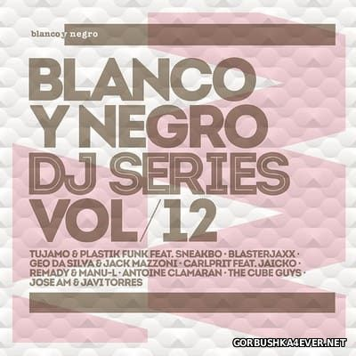 [Blanco Y Negro] DJ Series vol 12 [2014] / 2xCD