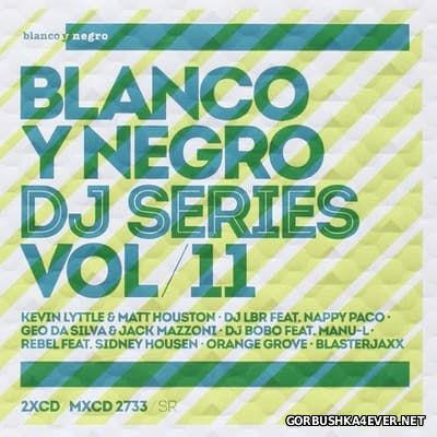[Blanco Y Negro] DJ Series vol 11 [2014] / 2xCD