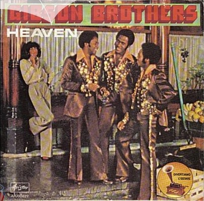 Gibson Brothers - Heaven [1978]