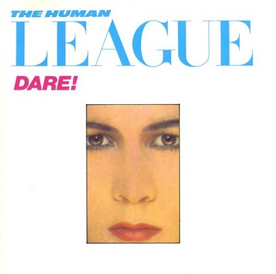 The Human League - Dare! [1981]