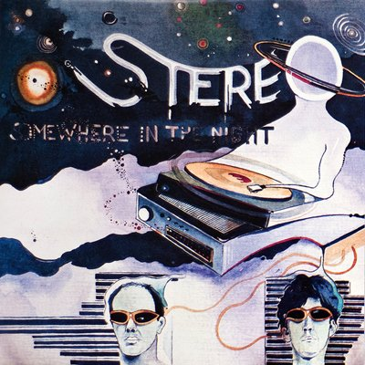 Stereo - Somewhere in the Night [1982]