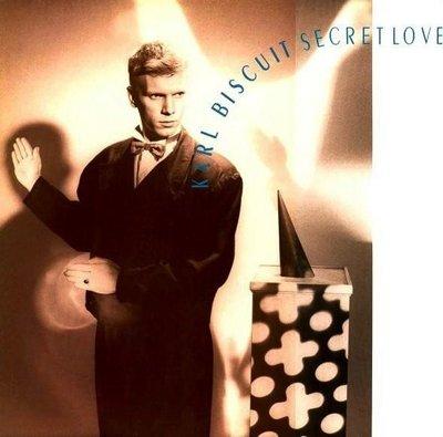 Karl Biscuit - Secret Love [1984-1987]