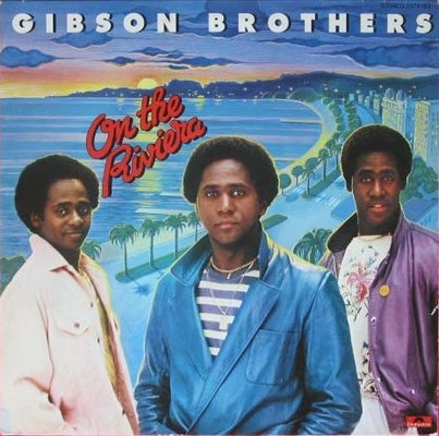 Gibson Brothers - On The Riviera [1980]