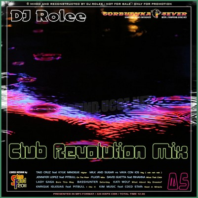 DJ Rolee - Club Revolution Mix 5
