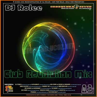 DJ Rolee - Club Revolution Mix 3