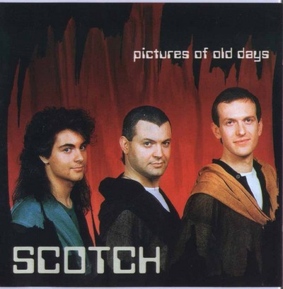 Scotch - Pictures Of Old Days [1987]