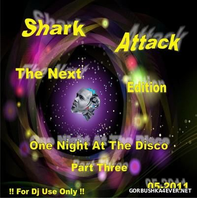 Shark Attack [The Next Edition] 05 [2011]