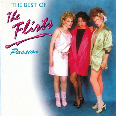 The Flirts - Passion / The Best Of [1996]