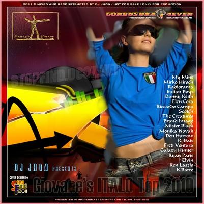 DJ Jhon - Giovane's Italo Top 2010 Mix