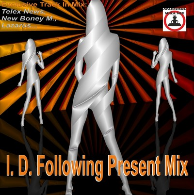 Mixa Mix - I.D. Following Present Mix [2011]