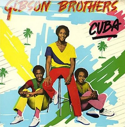 Gibson Brothers - Cuba [1979]