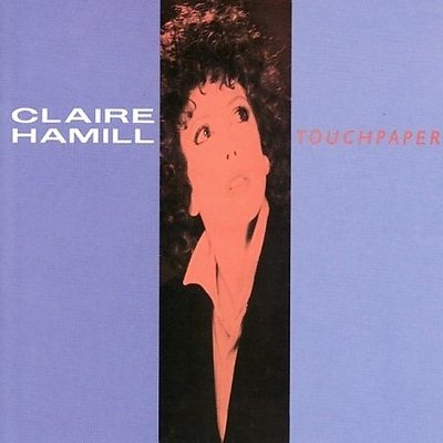 Claire Hamill - Touchpaper [1984]
