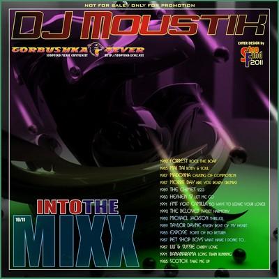 DJ Moustik - Into The Mixx [19/2011]