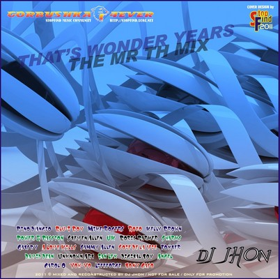 DJ Jhon - That's Wonders Years [The Mr Th] Mix 08