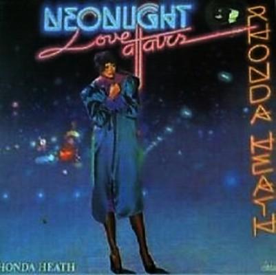 Rhonda Heath - Neonlight Love Affairs [1983]