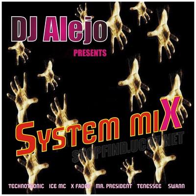 DJ Alejo - System Mix