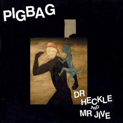 Pigbag - Dr. Heckle and Mr. Jive [1982]