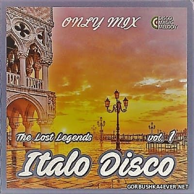 Italo Disco - The Lost Legends Mix vol 1 [2017]