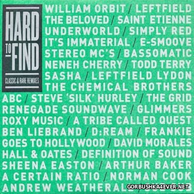 Hard To Find - Classic & Rare Remixes [2011] / 2xCD