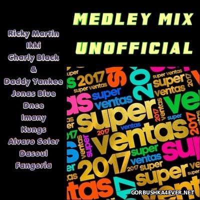 Super Ventas 2017 (Medley Mix Unofficial)