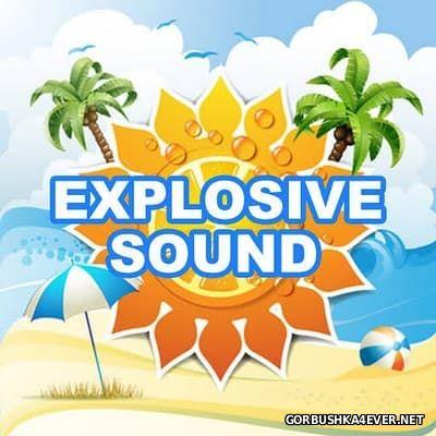 Explosive Sound [2017]