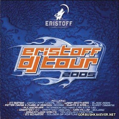 Eristoff DJ Tour [2005]