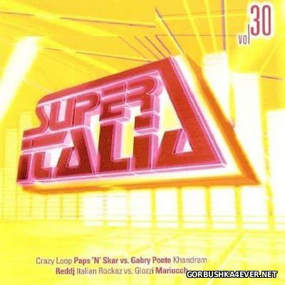 Super Italia - Future Sounds Of Italo Dance vol 30 [2008]