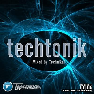 Techtonik 1 [2010] Mixed by Technikal